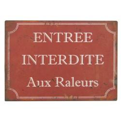 """Plaque rouge """"Entrée interdite aux raleurs"""""""