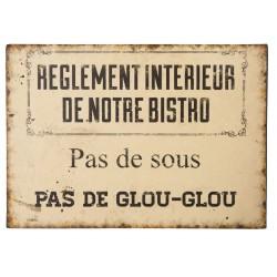 """Plaque décorative """"Règlement intérieur de notre bistrot : pas de sous, pas de glou-glou"""""""