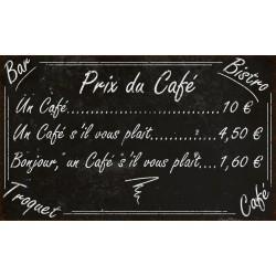 """Plaque décorative """"Prix du café"""""""