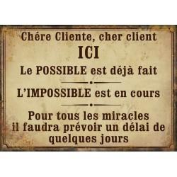 """Plaque décorative """"Le possible est déjà fait, l'impossible est en cours…"""""""