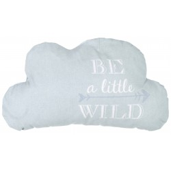 "Coussin nuage ""Be a Little wild"""